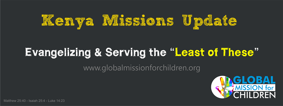 Kenya Missions Update